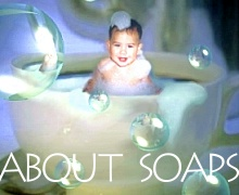 About Soaps